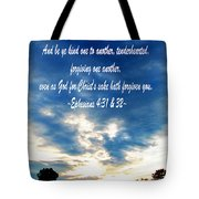 Ephesians Four Thirtyone And Two Tote Bag
