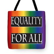 Equality Rainbow Tote Bag