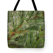 Evergreen Covered In Ice Tote Bag