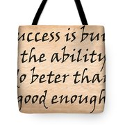 Every Success Tote Bag