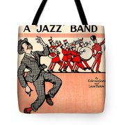 Everybody Loves A Jazz Band Tote Bag