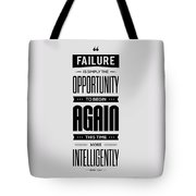 Failure Is Simply The Opportunity Henry Ford Success Quotes Poster Tote Bag