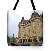 Fairmount Chateau Laurier East Of Parliament Hill In Ottawa-on Tote Bag