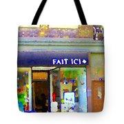 Fait Ici Organic General Store Notre Dame Corner Charlevoix St Henri Shops City Scene Carole Spandau Tote Bag