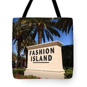 Fashion Island Sign In Orange County California Tote Bag by Paul Velgos