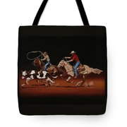 Fast Horses And Sure Ropes Tote Bag