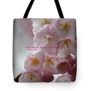 Feelings Of Flowers Tote Bag