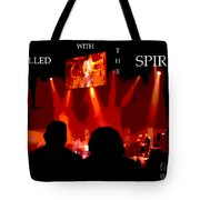 Filled With The Spirit Tote Bag