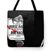Film Noir Jim Thompson The Grifters 1990 2 Horse Dog Tracks Sign Juarez 1977 Tote Bag