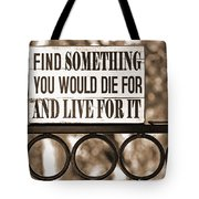 Find Something Tote Bag