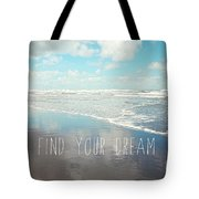 Find Your Dream Tote Bag