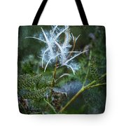 Fireweed Flame Out But Spreading Tote Bag