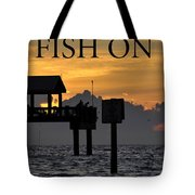 Fish On Work One Tote Bag