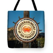 Fisherman's Wharf Sign Tote Bag