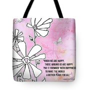 Floral Typography Word Art Quote Flowers And Butterflies By Megan Duncanson Tote Bag