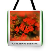 Flower And Time Quote Tote Bag
