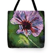 Flowers Are Gods Way 04 Tote Bag