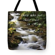 Flowing Creek With Scripture Tote Bag