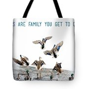 Flying Ducks And A Friends Quote Tote Bag