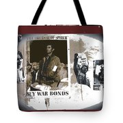 For And Against War Ww1 Ww2 Vietnam 1971-2012 Tote Bag