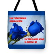 For Those Who Serve Tote Bag