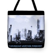 Forecast Tote Bag