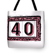 Forty Pink And Black Tote Bag