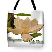 Fragrance Of The South Tote Bag