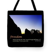 Freedom Means 002 Tote Bag