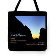 Freedom Means 003 Tote Bag