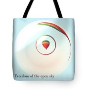 Freedom Of The Open Sky Tote Bag