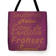 French Wines-3 - Champagne And Bordeaux Region Tote Bag