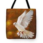 Fullness Of Joy Tote Bag