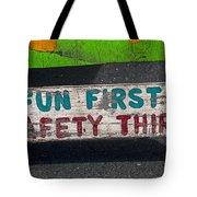 Fun First Tote Bag