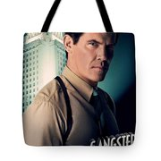 Gangster Squad Brolin Tote Bag