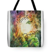 Garden Of Visions And Dreams Tote Bag