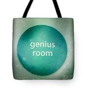 Genius Room Tote Bag