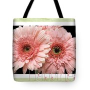 Gerber Daisy Happiness 4 Tote Bag