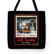 Get ' Lucky ' -  New Orleans Tote Bag