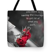 Getting What You Want Tote Bag