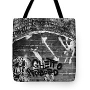 Ghetto Protected Tote Bag