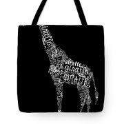 Giraffe Is The Word Tote Bag