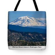 Glorious Mount Adams Tote Bag