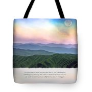 Go To The Mountains Tote Bag