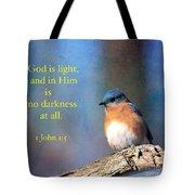 God Is Light Tote Bag