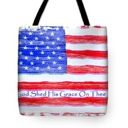 God Shed His Grace On Thee Tote Bag by Robert ONeil