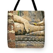 Golden Fingernails On Sitting Buddha At Wat Mahathat In Sukhothai Historical Park-thailand Tote Bag