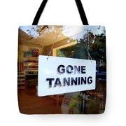 Gone Tanning Tote Bag