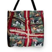 Good Friends Are Like Quilts Tote Bag