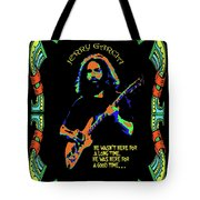 Good Times With Jerry Tote Bag